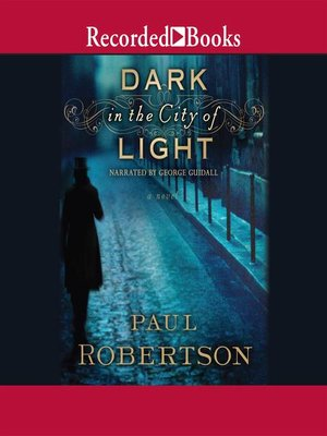 cover image of Dark in the City of Light