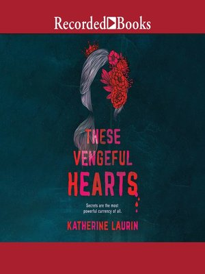 cover image of These Vengeful Hearts
