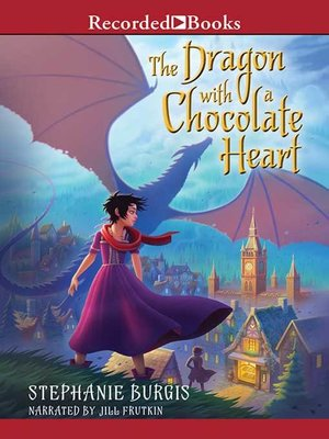 cover image of The Dragon with a Chocolate Heart