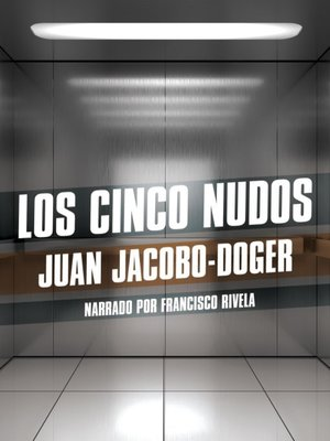 cover image of Los cinco nudos