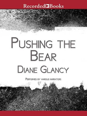 cover image of Pushing the Bear