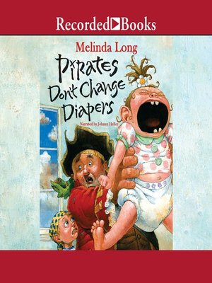 cover image of Pirates Don't Change Diapers