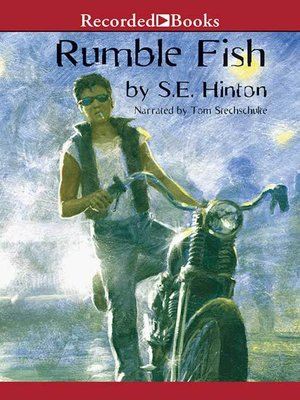 Rumble fish by s e hinton overdrive rakuten overdrive for Rumble fish book