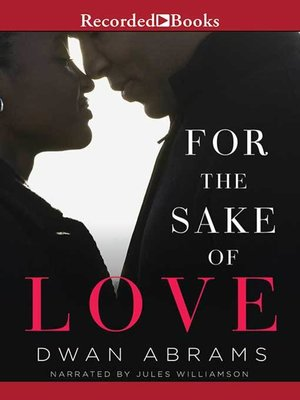 cover image of For the Sake of Love