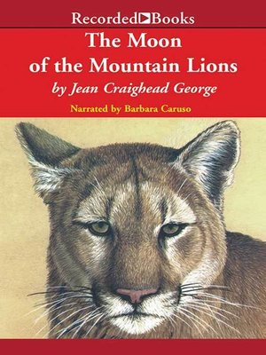 cover image of The Moon of the Mountain Lions