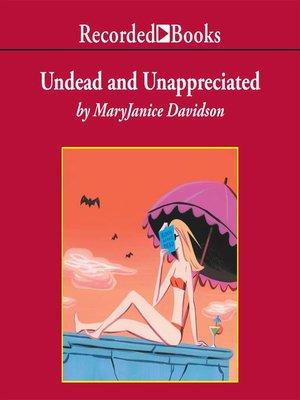 cover image of Undead and Unappreciated