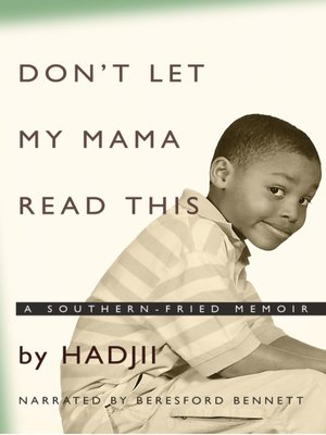 cover image of Don't Let My Mama Read This
