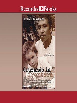 cover image of Cruzando la frontera