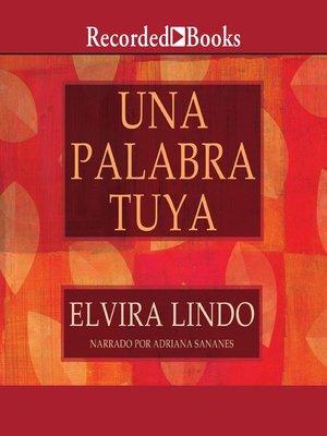 cover image of Una palabra tuya