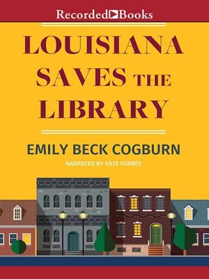 cover image of Louisiana Saves the Library