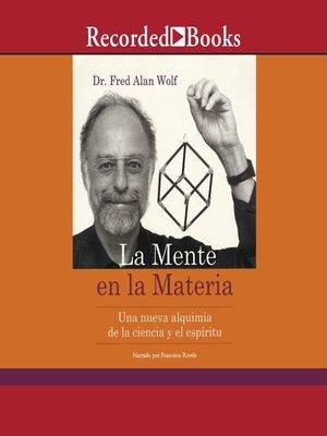 cover image of La mente en la materia
