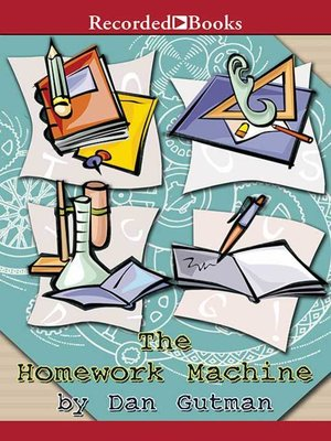 cover image of The Homework Machine