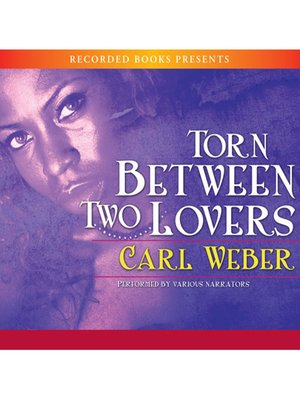 cover image of Torn Between Two Lovers