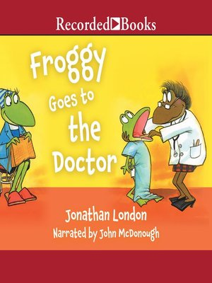 cover image of Froggy Goes to the Doctor