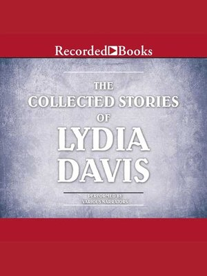 cover image of The Collected Stories of Lydia Davis