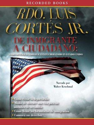 cover image of De inmigrante a ciudadano (A Simple Guide to US Immigration)