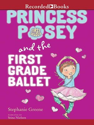 cover image of Princess Posey and the First Grade Ballet