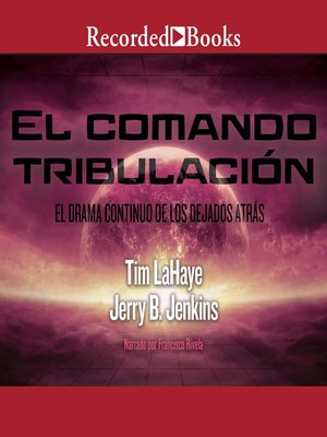cover image of El comando tribulacíon (Tribulation Force)