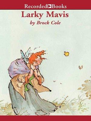 cover image of Larky Mavis