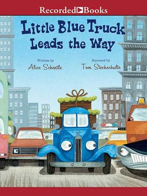 cover image of Little Blue Truck Leads the Way