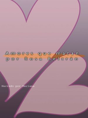 cover image of Amores Que Matan (Love That Kills)
