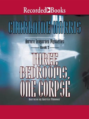 cover image of Three Bedrooms One Corpse