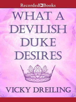 cover image of What a Devilish Duke Desires