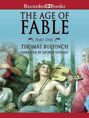cover image of The Age of Fable: Part 1