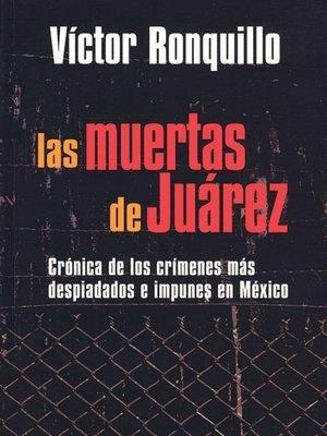 cover image of Las Muertes de Juarez
