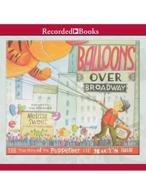 cover image of Balloons Over Broadway