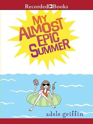 cover image of My Almost Epic Summer