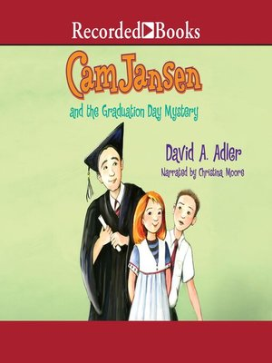 cover image of Cam Jansen and the Graduation Day Mystery