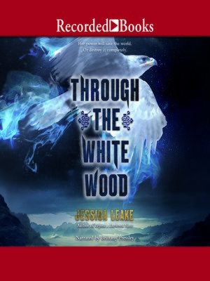 cover image of Through the White Wood
