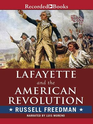 cover image of Lafayette and the American Revolution