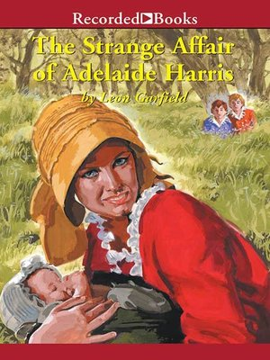 cover image of The Strange Affair of Adelaide Harris