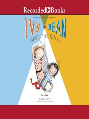 cover image of Ivy and Bean Make the Rules