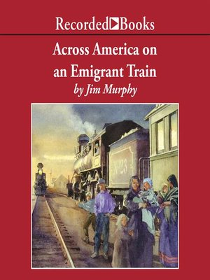 cover image of Across America on an Emigrant Train