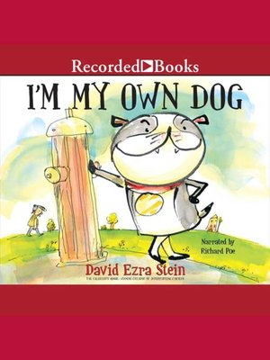 cover image of I'm My Own Dog