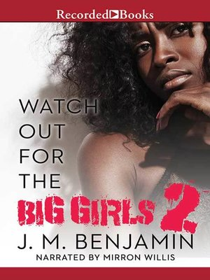 cover image of Watch Out for the Big Girls 2