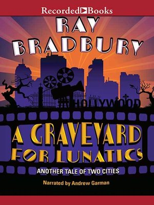 cover image of A Graveyard for Lunatics