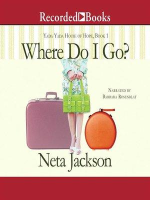 cover image of Where Do I Go?