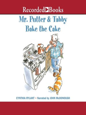 cover image of Mr. Putter & Tabby Bake the Cake