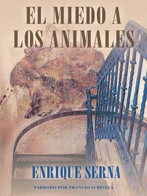 cover image of El miedo a los animales