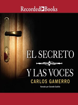 cover image of El secreto y las voces (The Secret and the Voices)