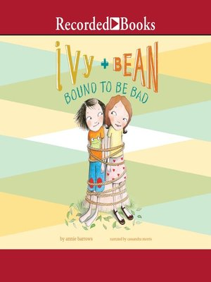 cover image of Ivy and Bean Bound to Be Bad