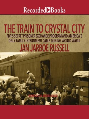 cover image of The Train to Crystal City