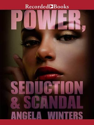 cover image of Power, Seduction & Scandal