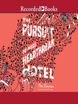 cover image of The Pursuit of Miss Heartbreak Hotel