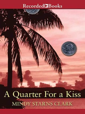 cover image of A Quarter for a Kiss