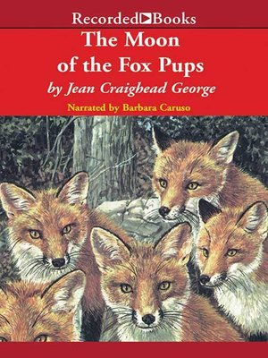 cover image of The Moon of the Fox Pups